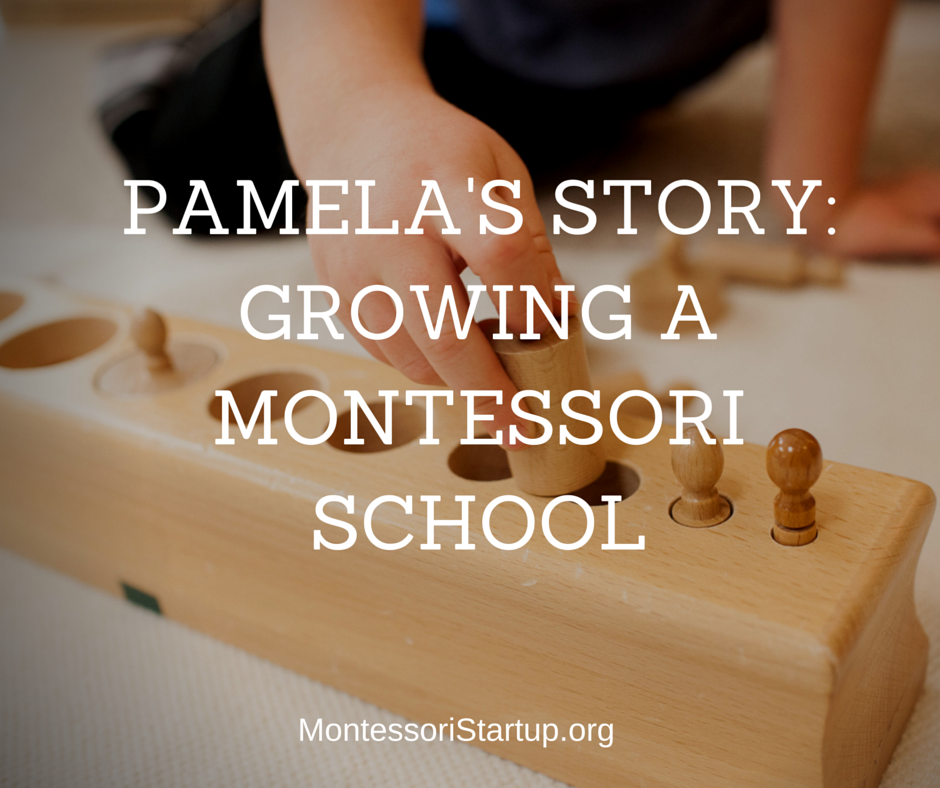 Pamelas story of how she grew her montessori school